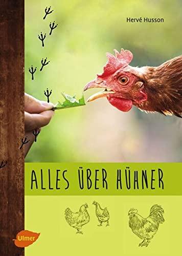 Alles über Hühner: Artgerechte Hobbyhaltung, Zucht und die passenden Rassen für den Garten