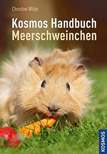 Das Kosmos Handbuch Meerschweinchen