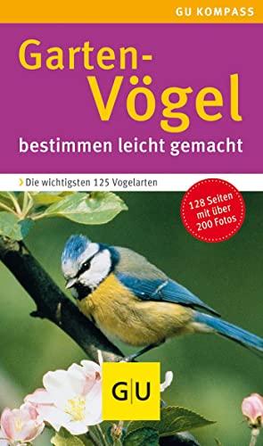 Gartenvögel: bestimmen leicht gemacht (GU Naturtitel)