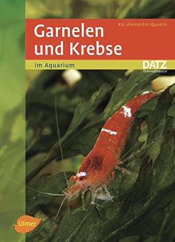 Garnelen und Krebse im Aquarium - (DATZ-Aquarienbücher)